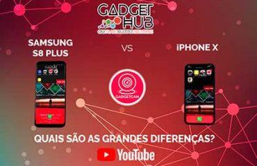 GadgetCam - Samsung S8 Plus vs iPhone X - Gadget Hub - Lisboa