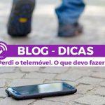 Perdi o telemóvel. O que devo fazer em Android ou iOs - BLOG - Os melhores Serviços em Lisboa - Aproveita Já - Gadget Hub
