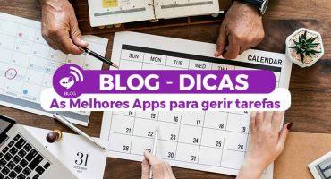As Melhores Apps para gerir tarefas, Gestão de Actividades e Gestão de Projetos - Actividades - BLOG - Os melhores Serviços em Lisboa - Aproveita Já - Gadget Hub