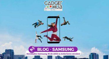 Novidades Samsung J6 de 2018 vs Anteriores versões! - Novo Samsung J6 de 2018 Desfruta o BLOG Gadget Hub - Os melhores Serviços em Lisboa - Aproveita Já - Gadget Hub Samsung