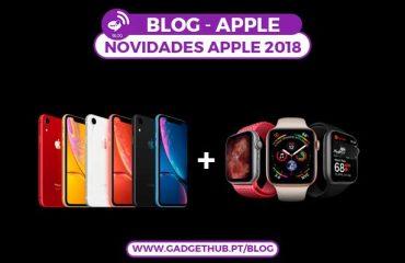 Gadget Hub - Blog - Novidades Apple 2018 - Os Melhores Produtos Apple de 2018